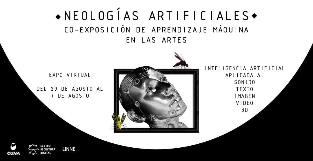¿Sueñan las inteligencias artificiales con paisajes imaginarios? Neologías Artificiales. Co-Exposición de Aprendizaje Máquina en las Artes
